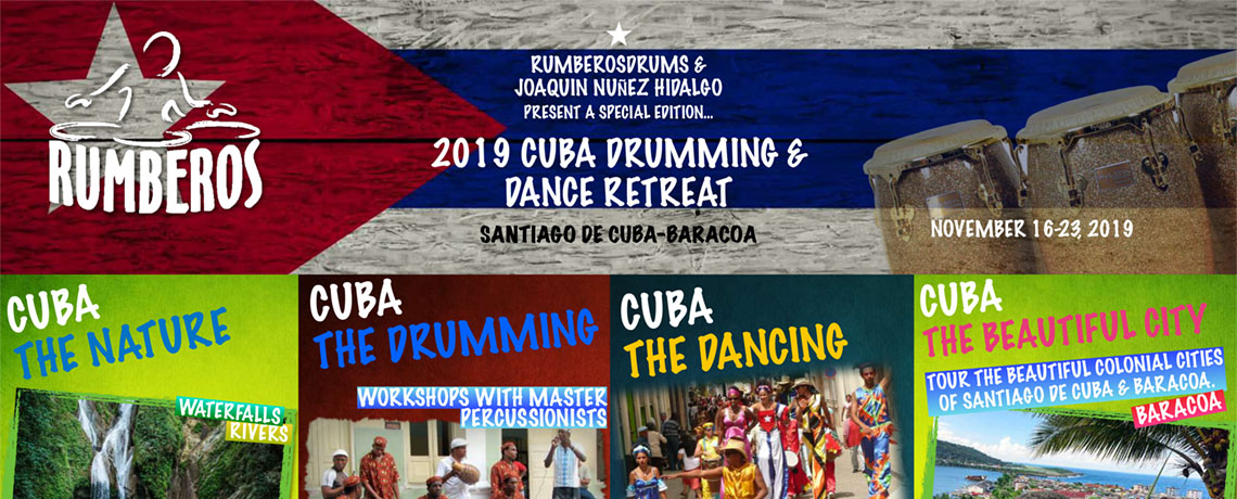 Rumberos Drums Present a Special Edition 2019 Cuba Drumming & Dance Retreat